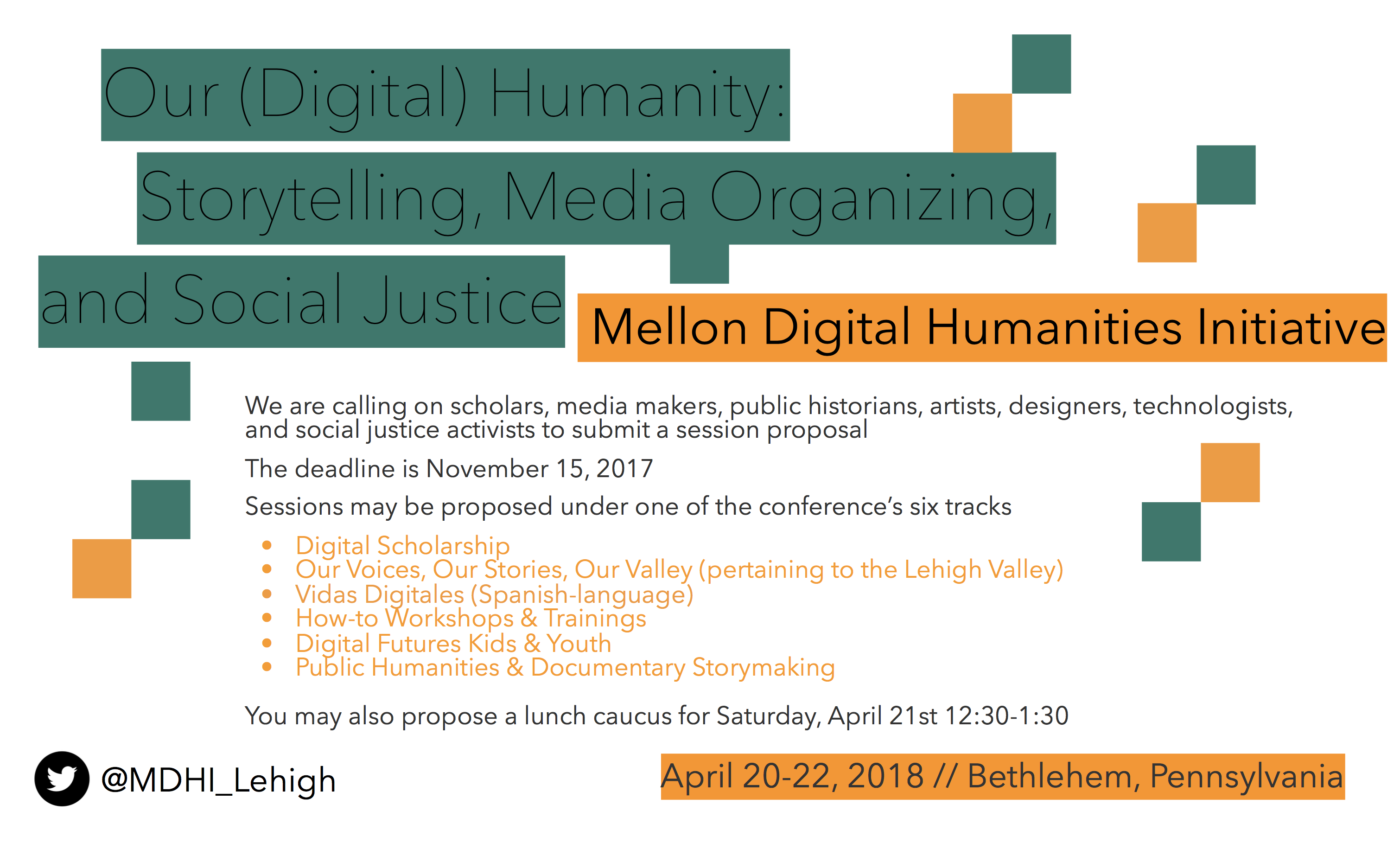 Lehigh Digital Humanities Conference Submission Deadline
